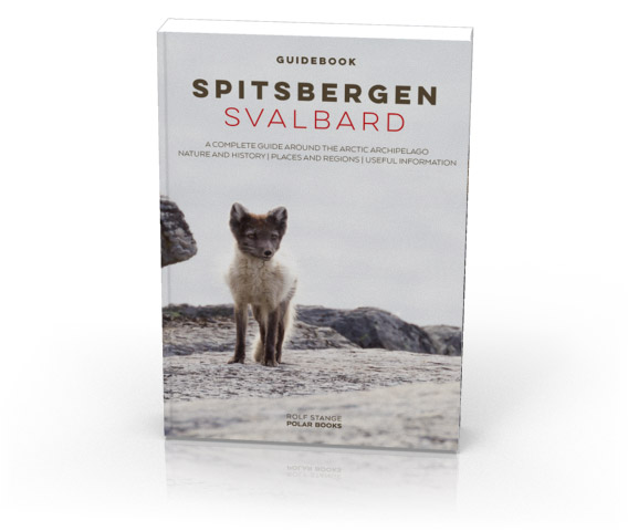 Spitsbergen-Svalbard Guide, 4rd updated edition